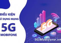 Thuê bao Mobifone cần làm gì để sử dụng mạng 5G mobifone?