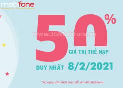 Khuyến mãi Mobifone ngày 8/2/2021 ưu đãi 50% giá trị tiền nạp toàn quốc