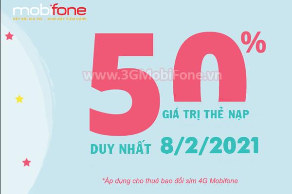 Khuyến mãi Mobifone ngày 8/2/2021 tặng 50% giá trị tiền nạp bất kỳ
