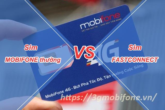 Sim Fast Connect và sim Mobifone thường có gì khác nhau?
