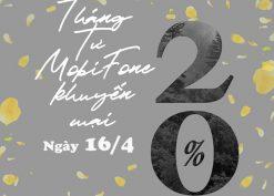 Khuyến mãi Mobifone ngày 16/4/2021 ưu đãi 20% giá trị tiền nạp bất kỳ
