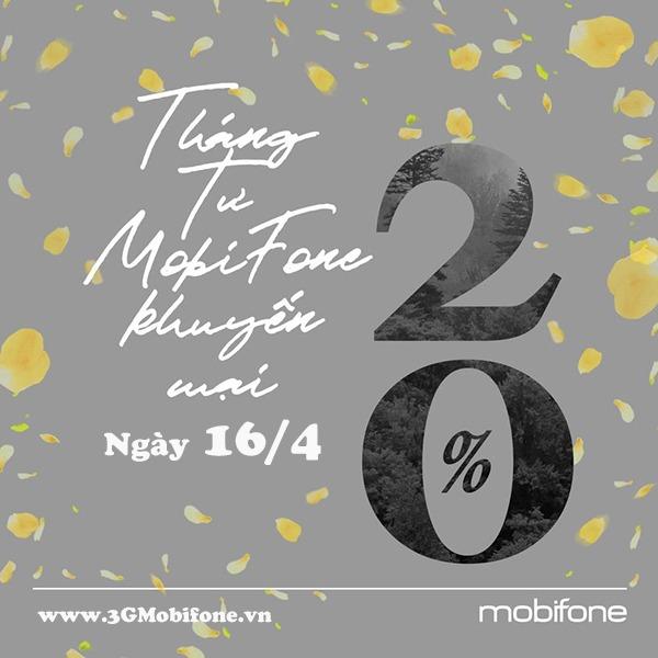 Khuyến mãi Mobifone ngày 16/4/2021 tặng 20% giá trị tiền nạp toàn quốc