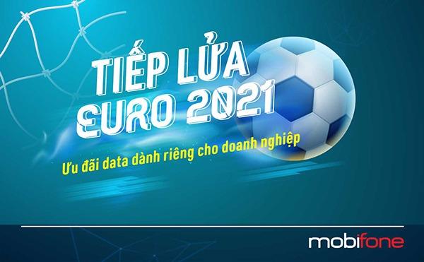 Khuyến mãi Mobifone tặng data xem Euro 2021