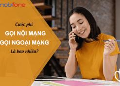 Cước phí gọi nội mạng, ngoại mạng Mobifone