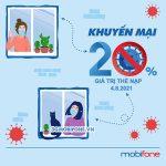 Mobifone khuyến mãi ngày 4/8/2021 ưu đãi 20% giá trị tiền nạp bất kỳ
